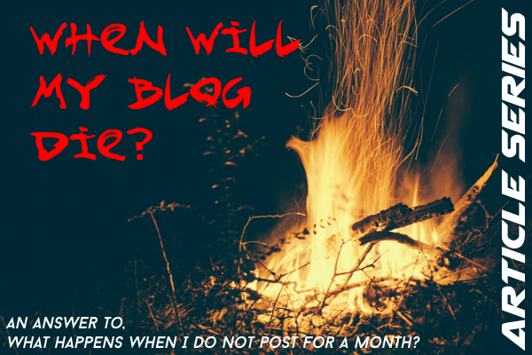 When will my blog die (A study) Front