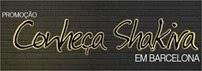 Participar da promoção conhecer a Shakira
