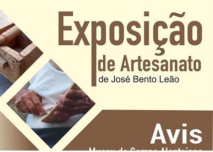 AVIS: EXPOSIÇÃO DE ARTESANATO DE JOSÉ BENTO LEÃO