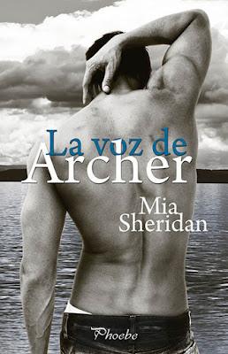 LIBRO - La Voz de Archer Mia Sheridan (Pamies | Phoebe - 22 Febrero 2016) NOVELA ROMANTICA Edición papel & digital ebook kindle Comprar en Amazon España