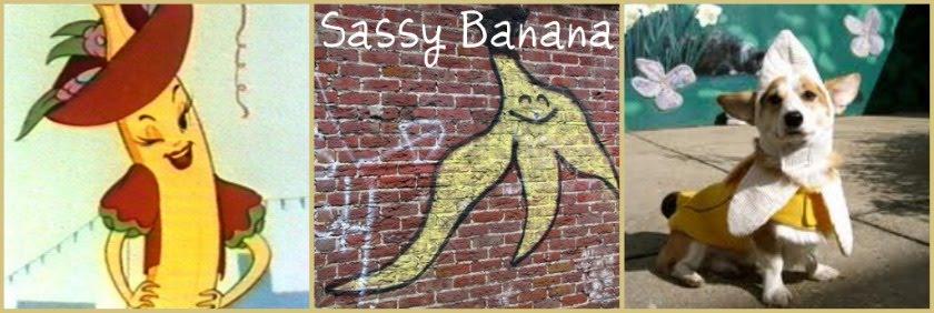 Sassy Banana