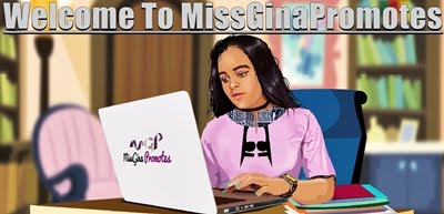 Miss Gina Promotes
