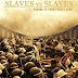 """""""Σκλάβοι εναντίον σκλάβων"""". Τι είναι ζητούμενο; Αυτοκτονία ή Επανάσταση;"""