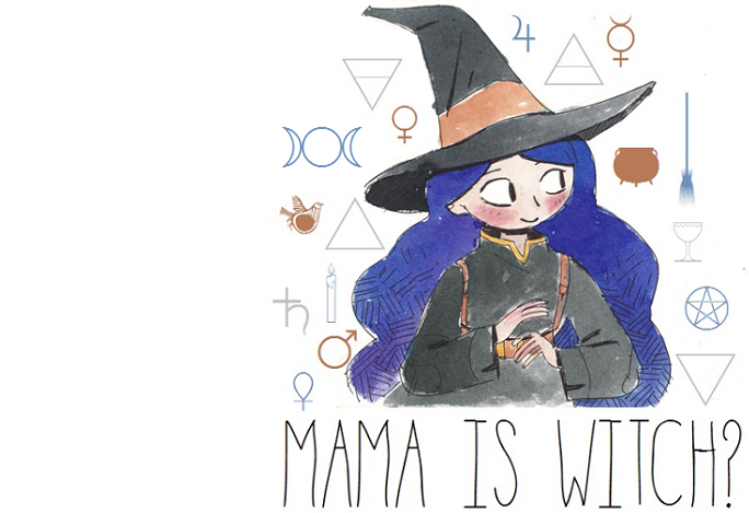 ☾    Mama Is Witch? ☽