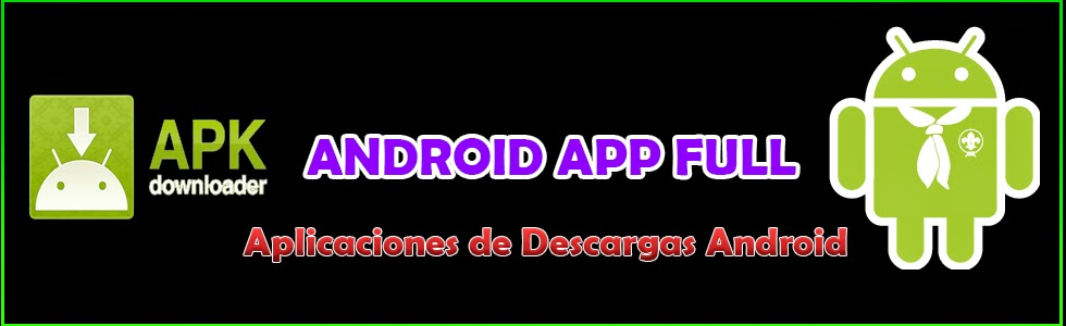 Descarga App Android Full