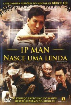 IP Man – Nasce Uma Lenda Dublado e Legendado 2011