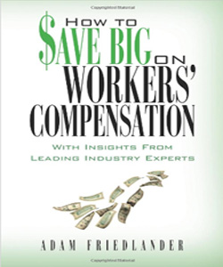 How to Save Big on Workers' Compensation