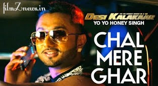 Chal Mere Ghar Lyrics From Desi Kalakaar - Yo Yo Honey Singh