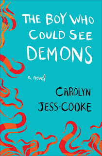 The Boy Who Could See Demons Caroly Jess-Cooke cover