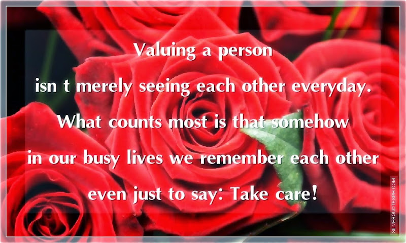 Valuing A Person Isn't Merely Seeing Each Other Everyday, Picture Quotes, Love Quotes, Sad Quotes, Sweet Quotes, Birthday Quotes, Friendship Quotes, Inspirational Quotes, Tagalog Quotes