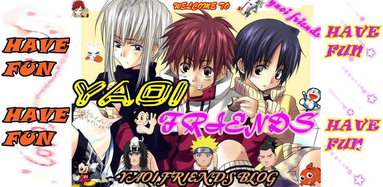 Yaoi Friends Blog!!