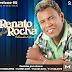 BAIXAR - RENATO ROCHA - FALANDO DE AMOR - VOL: 02