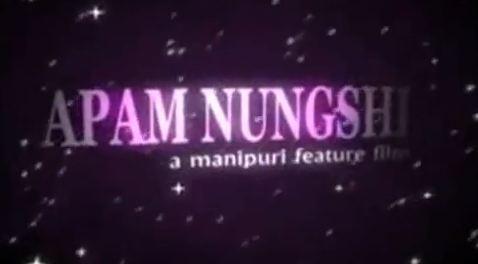 Nungshi Kada - Apam Nungshi Manipuri Movie Song