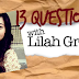 13 Questions with Lilah Gran
