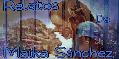 Relatos De Maika Sánchez
