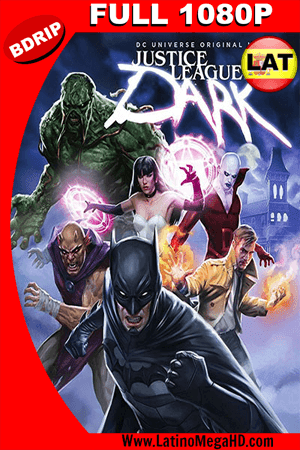 Justice League Dark (2017) Latino Full HD BDRIP 1080P ()