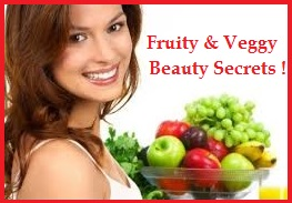 Fruity and Veggie Beauty Tips