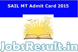 SAIL MT Admit Card 2015