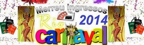 ingressos carnaval rio 2014