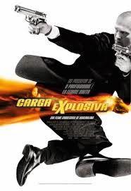 Assistir Filme Carga Explosiva 1 Dublado Online