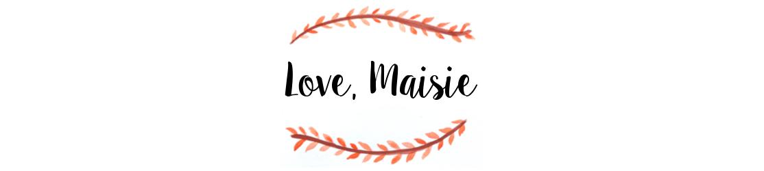 LOVE, MAISIE