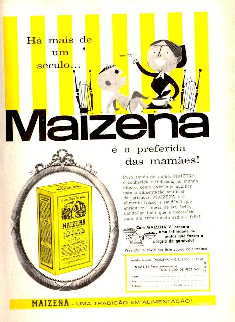 Propaganda da Maizena em 1959. Indicação do produto para as donas de casa para os mais diversos usos.