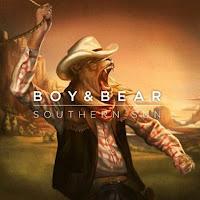 Boy & Bear. Southern Sun