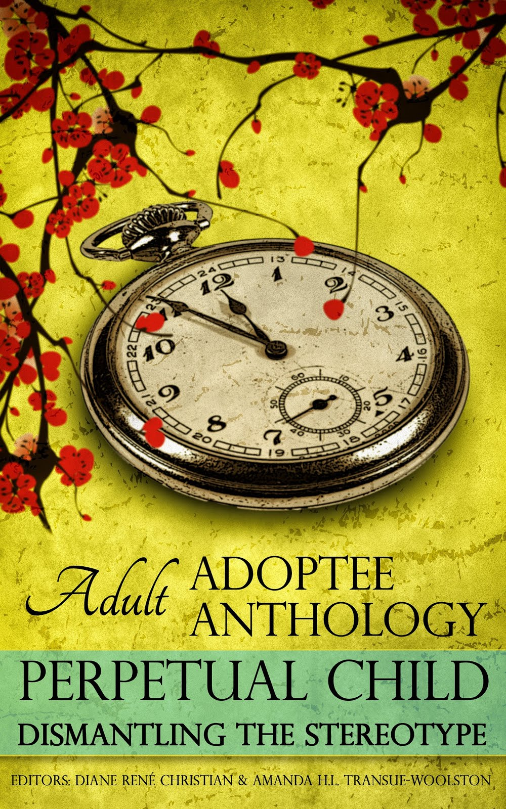 Perpetual Child: Adult Adoptee Anthology