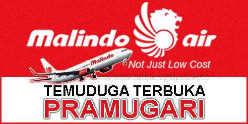 Jawatan Kosong: Temuduga Terbuka Pramugari Malindo Air