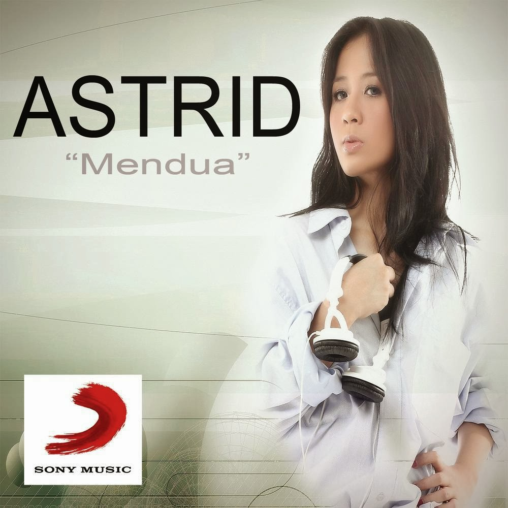 download lagu Astrid – Mendua