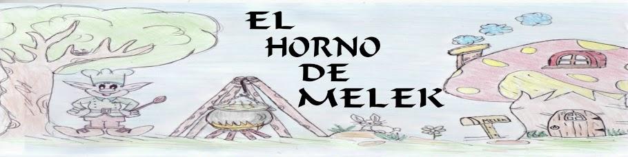 """""""El horno de Melek"""""""