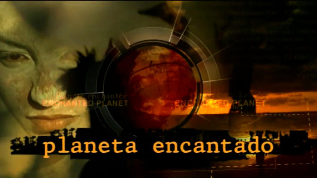 Serie Planeta Encantado