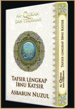 Al Quran terjemah, Tafsir Ibnu Katsir lengkap, Asbabul Nuzul lengkap