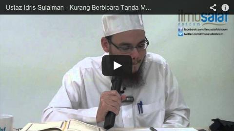 Ustaz Idris Sulaiman – Kurang Berbicara Tanda Menghormati Majlis