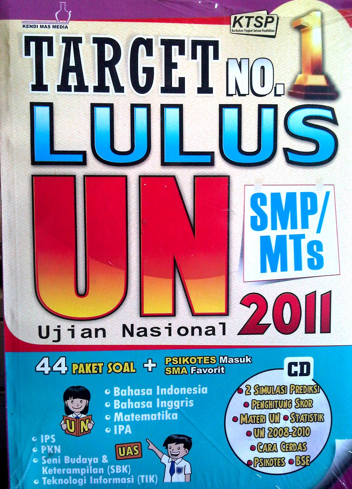 TARGET NO. 1 LULUS UN SMP 2011