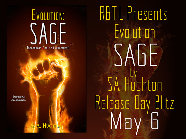 RBTL Presents: Evolution: Sage by S. A. Huchton