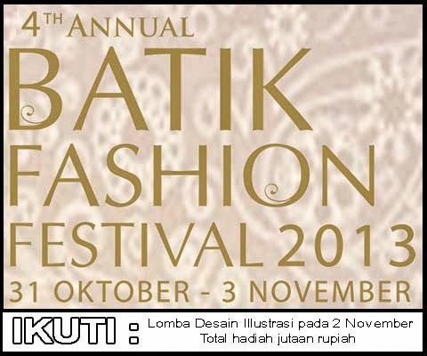 Lomba Desain Illustrasi dalam rangka Batik Fashion Festival 2013