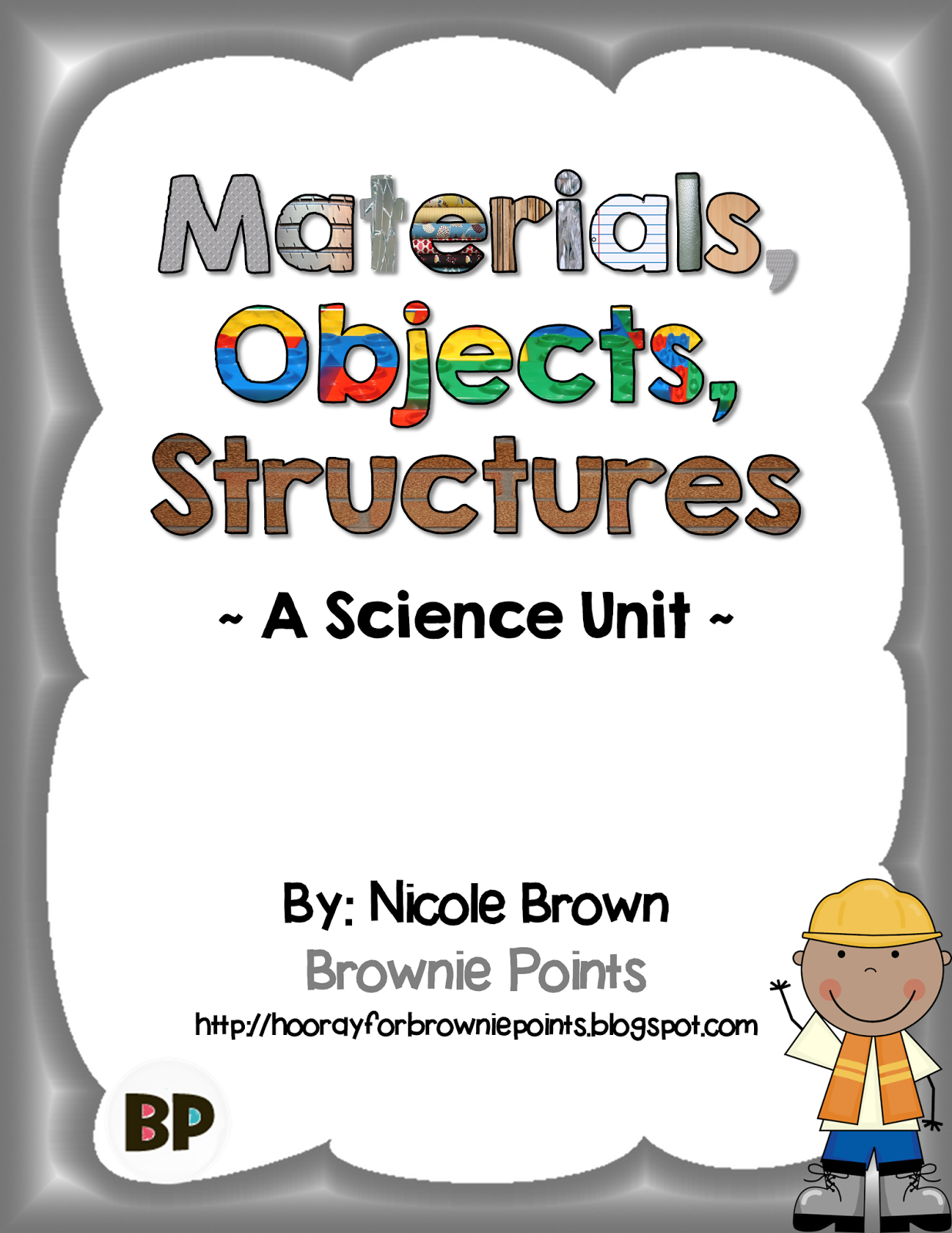https://www.teacherspayteachers.com/Product/Materials-Objects-and-Structures-A-Science-Unit-1115994