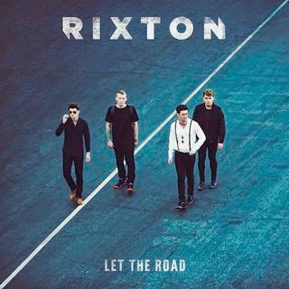 RIXTON - Let The Road Lyrics