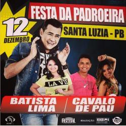 Batista Lima e Cavalo de Pau - Dia 12 de Dezembro, No Yayu Clube - Santa Luzia/PB