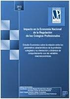 Impacto en la Economía Nacional de la Regulación de los Colegios Profesionales