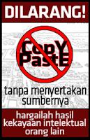 Dilarang copy-paste tanpa menyertakan sumbernya. Hargailah kekayaan intelektual orang lain.