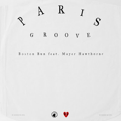 Boston Bun feat. Mayer Hawthorne - Paris Groove