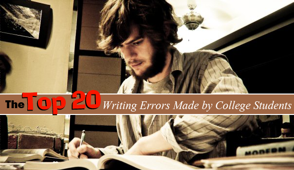 Image of student studying with text: The Top 20 Writing Errors Made by College Students
