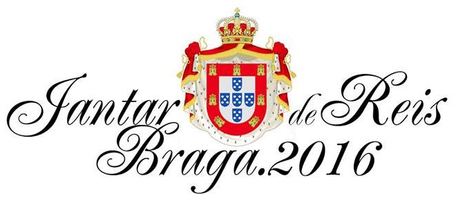 A FAMÍLIA REAL PORTUGUESA ESTARÁ PRESENTE NO JANTAR DE REIS - BRAGA 2016