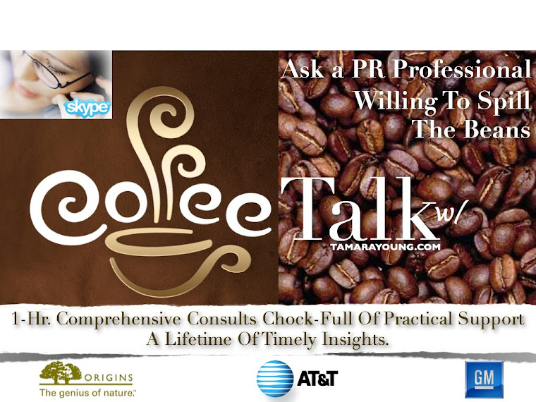 Coffee Talk Consults With Tamara Young ~ Public Relations Consultant