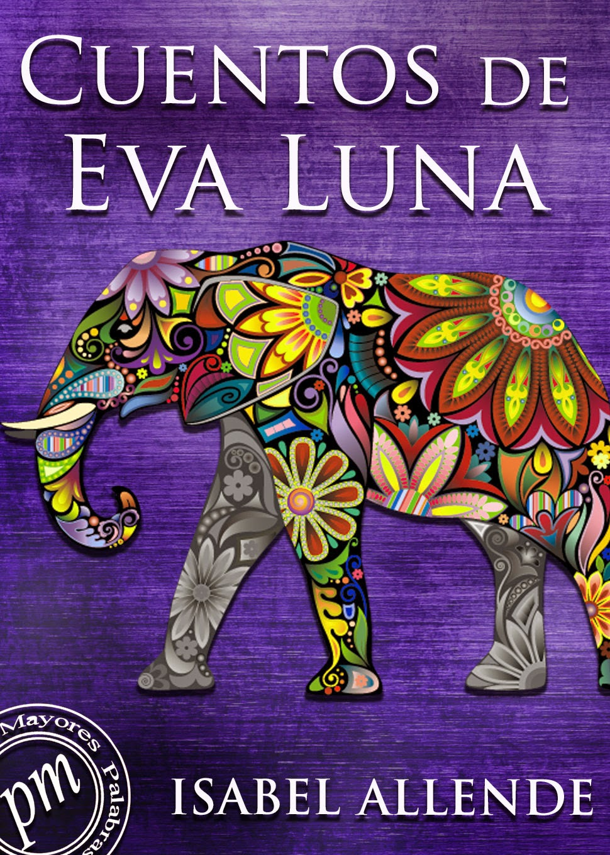 Lectura en linea: Cuentos de Eva Luna - Isabel Allende