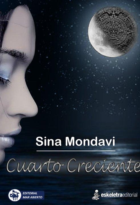 """""""Cuarto Creciente"""" Sina Mondavi, Editorial Mar Abierto, Manabí."""