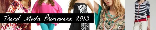 tendenze moda primavera 2013