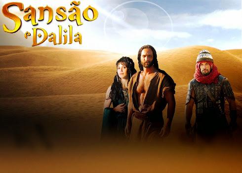 MINISSÉRIE: Sansão e Dalila.